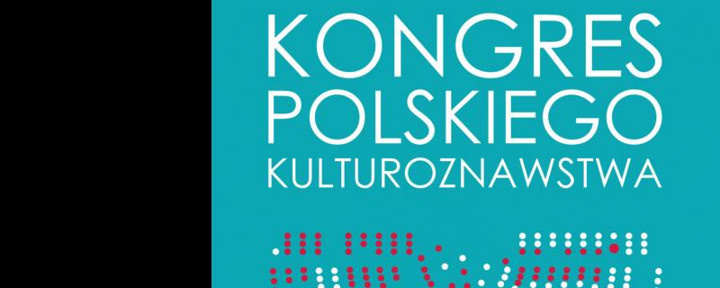 Kongres Polskiego Kulturoznawstwa we Wrocławiu 16-17.02.2018