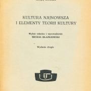 Błażejewski M. (red.), Kultura najnowsza i elementy teorii kultury, Gdańsk, 1977, 1980, UG skrypty uczelniane