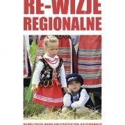 """3. tom cyklu """"Re-wizje regionalne"""", """"Współczesne problemy dziedzictwa kulturowego"""" (red. A. Wierucka, M. Sacha), Wyd. UG, 2016."""